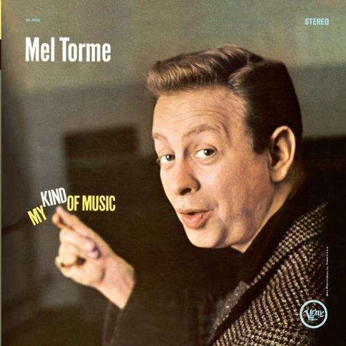 Mel Tormé My Kind Of Music