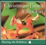 Christmas Time's A Rockin' Sharing The Holidays