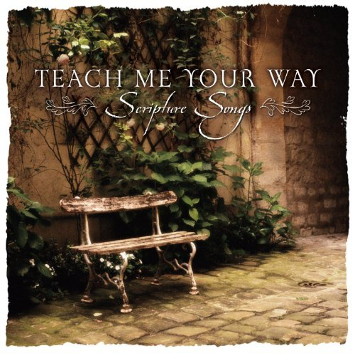 Discovery Singers Teach Me Your Way Scripture Songs