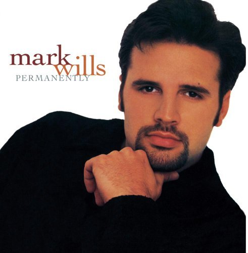 Mark Wills Permanently Hdcd