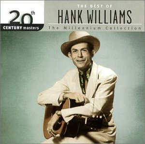Hank Sr. Williams Millennium Collection 20th Cen Remastered Millennium Collection