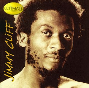 Jimmy Cliff Ultimate Collection Ultimate Collection