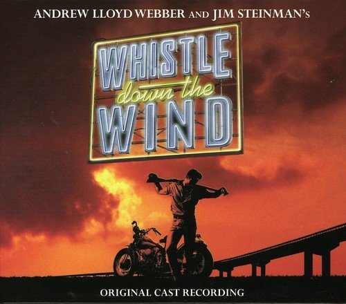 Cast Recording Whistle Down The Wind Webber Steinman 2 CD
