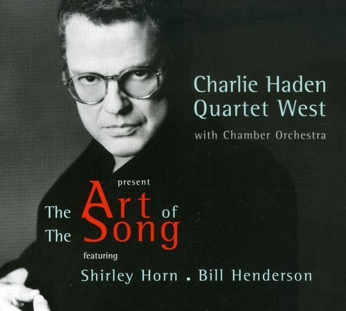Charlie Haden Art Of The Song Feat. Quartet West Horn Henderson