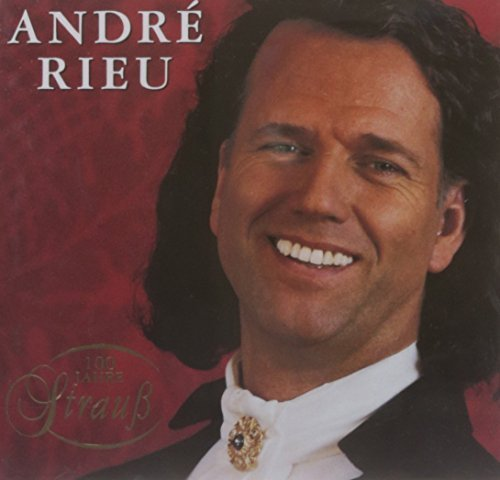 Andre Rieu 100 Years Of Strauss Rieu (vn)