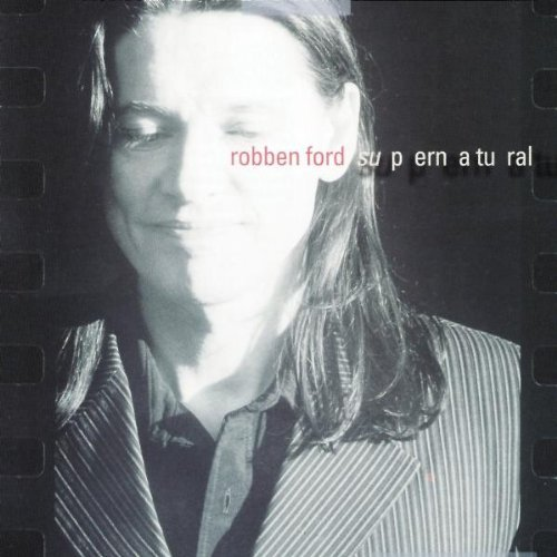 Robben Ford Supernatural