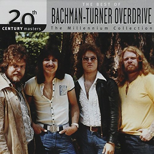Bachman Turner Overdrive Millennium Collection 20th Cen Millennium Collection