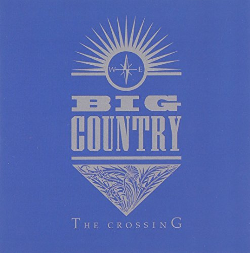 Big Country Crossing Incl. Bonus Tracks