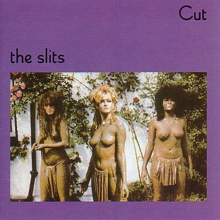 Slits Cut Import Deu Incl. Bonus Tracks