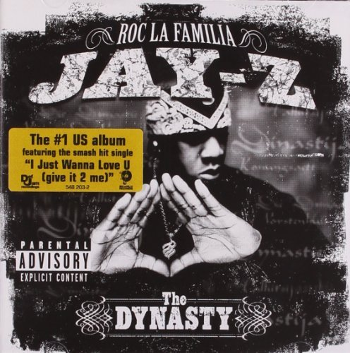 Jay Z Dynasty Roc La Familia 2000 Explicit Version