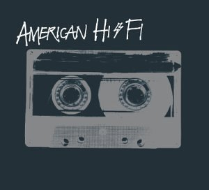 American Hi Fi American Hi Fi Clean Version