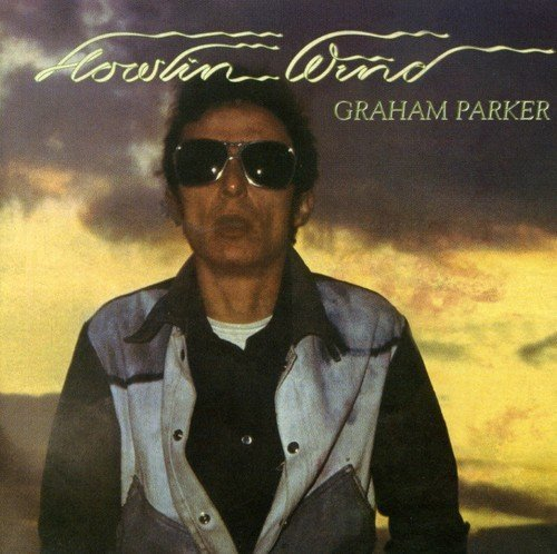 Parker Graham Howlin Wind Import Gbr Remastered