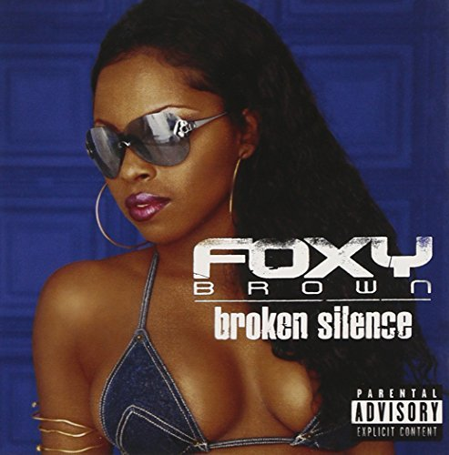 Brown Foxy Broken Silence Explicit Version