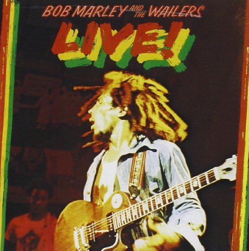 Bob Marley & The Wailers Live! Remastered
