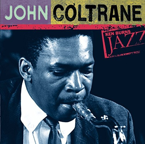 John Coltrane Ken Burns Jazz