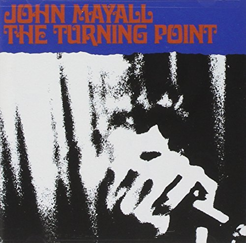 John Mayall Turning Point Remastered