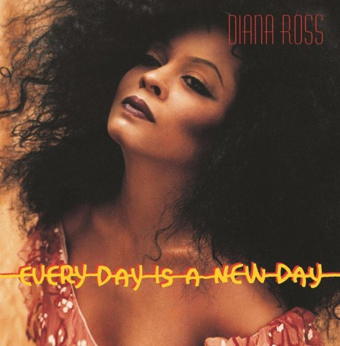 Diana Ross Every Day Is A New Day