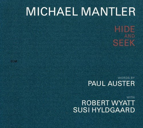 Michael Mantler Hide & Seek Feat. Auster Wyatt Hyldgaard