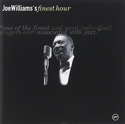 Joe Williams Joe Williams' Finest Hour