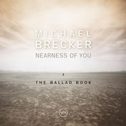 Brecker Michael Nearness Of You The Ballad Boo