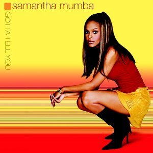 Mumba Samantha Gotta Tell You Repackaged Bonus Track