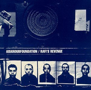 Asian Dub Foundation Rafi's Revenge