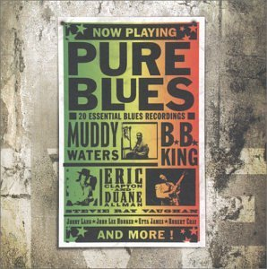 Pure Blues Pure Blues Lang Shephard Tedeschi Allison Guy Allman Brothers Reed