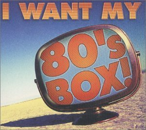 I Want My 80's Box! I Want My 80's Box! 3 CD