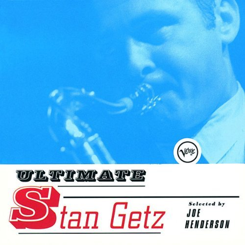 Stan Getz Ultimate Collection Ultimate Collection