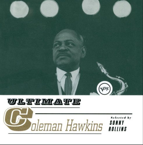 Coleman Hawkins Ultimate Collection Ultimate Collection