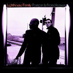 Lighthouse Family Postcards From Heaven