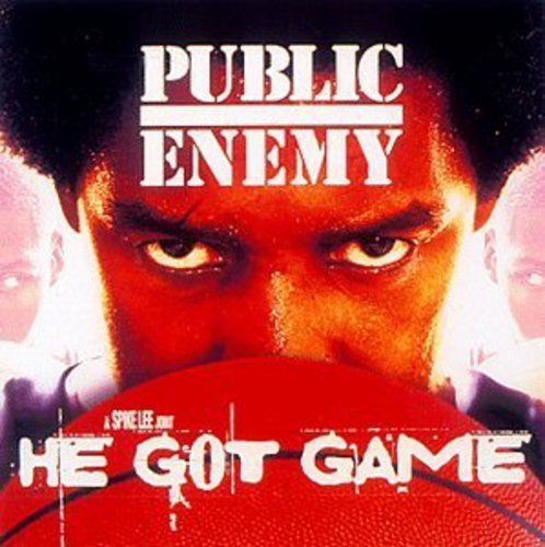 Public Enemy He Got Game Explicit Version