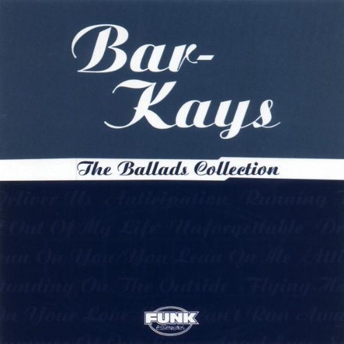 Bar Kays Ballads Collection