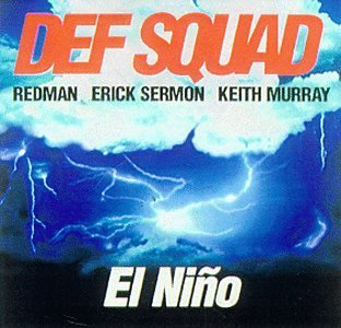 Def Squad El Nino Clean Version