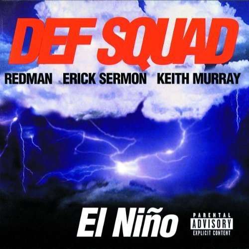 Def Squad El Nino Explicit Version