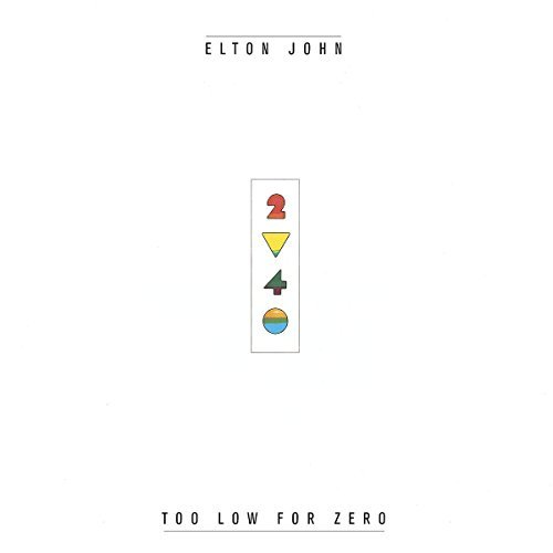 John Elton Too Low For Zero Remastered Incl. Bonus Tracks