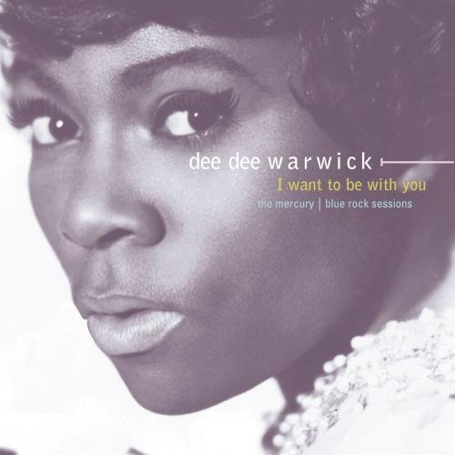 Dee Dee Warwick I Want To Be With You Mercury