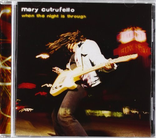 Mary Cutrufello When The Night Is Through Hdcd