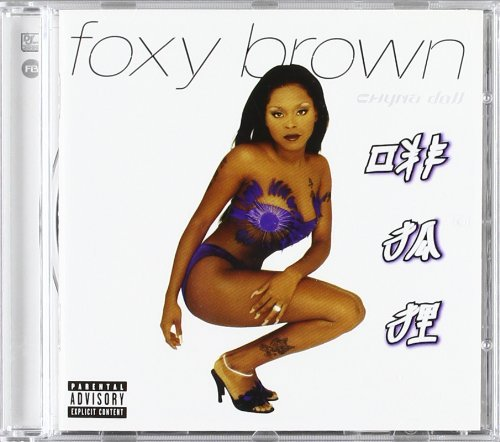 Foxy Brown Chyna Doll Explicit Version
