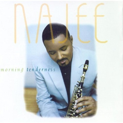 Najee Morning Tenderness