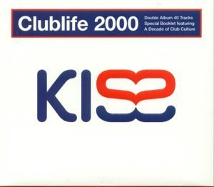 Kiss Clublife Kiss Clublife 2000 Import Gbr
