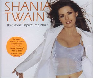 Twain Shania That Don't Impress Me Much Import Aus