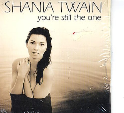 Twain Shania Still The One