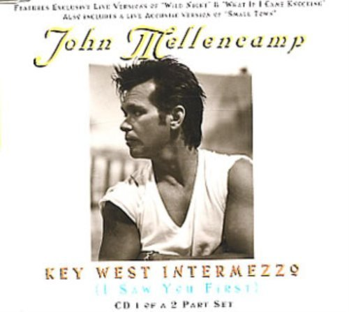 John Mellencamp Key West Intermezzo (i Saw You First)