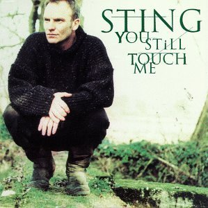Sting You Still Touch Me