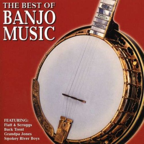 Best Of Banjo Music Best Of Banjo Music Flatt & Scruggs Jones Trent