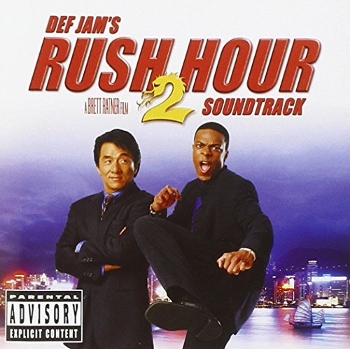 Rush Hour 2 Soundtrack Explicit Version