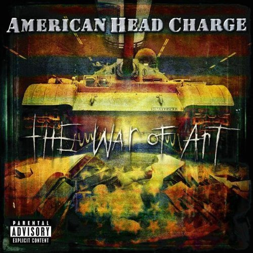American Head Charge War Of Art Explicit Version
