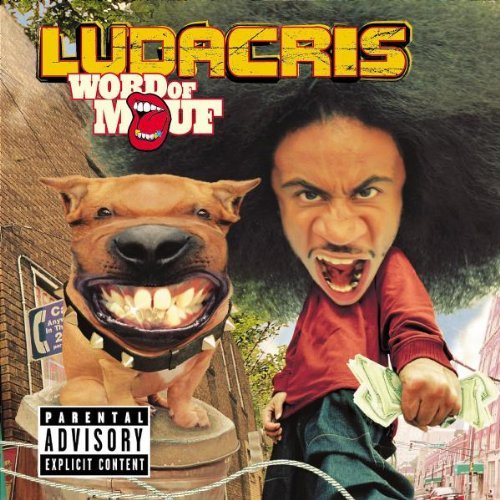 Ludacris Word Of Mouf Explicit Version