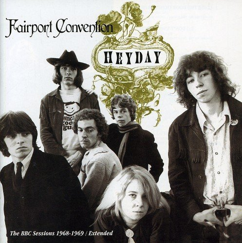 Fairport Convention Heyday Bbc Radio Sessions 196 Import Deu Remastered Incl. Bonus Tracks